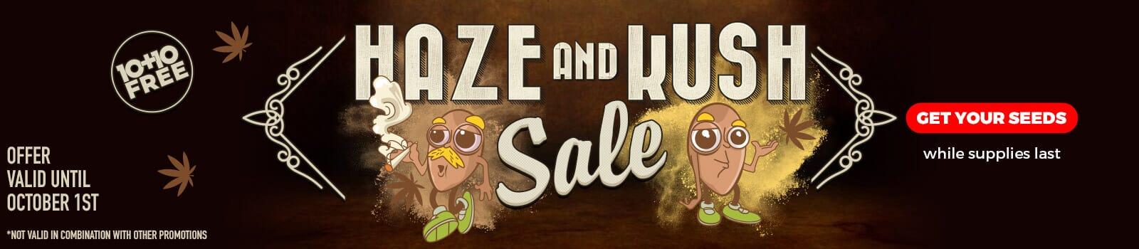 Haze and Kush Sale - offer valid until October 1st - SHOP NOW